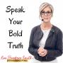 Artwork for Speak Your Bold Truth  S1 E4