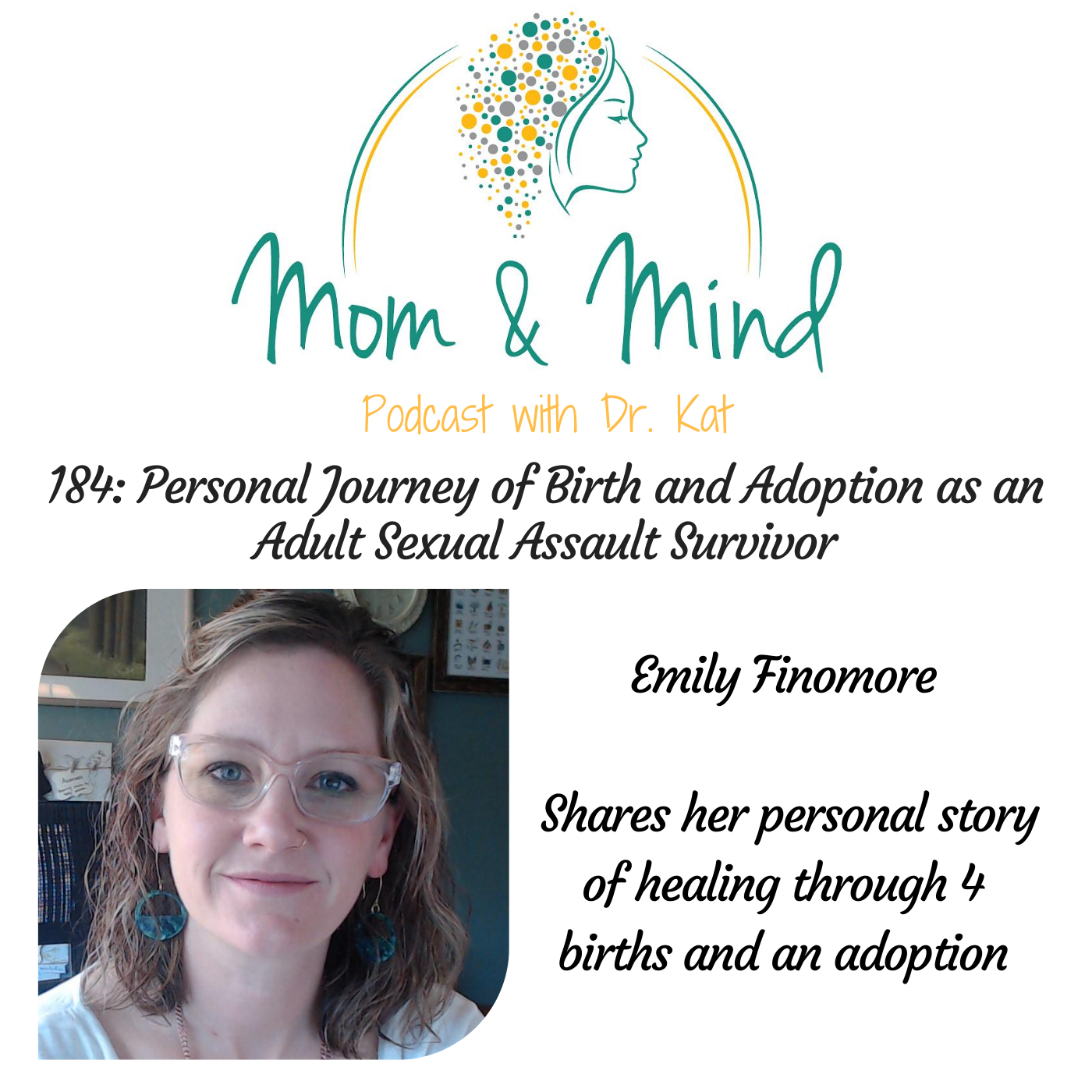 Personal Journey of Birth and Adoption as an Adult Sexual Assault Survivor