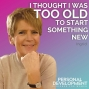 Artwork for I thought I was too old to start something new