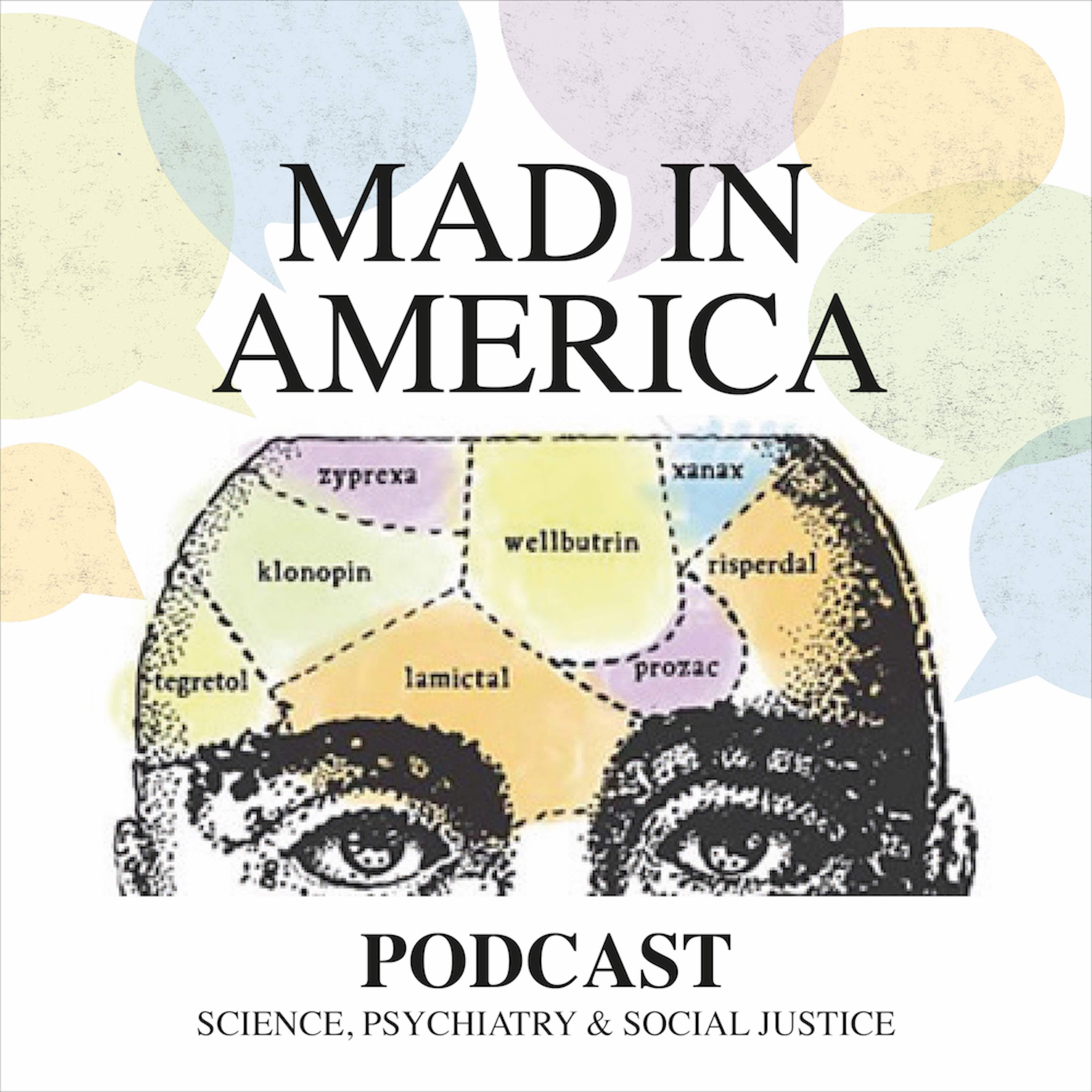 Mad in America: Rethinking Mental Health - Joanna Moncrieff - Challenging the New Hype About Antidepressants