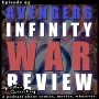Artwork for Avengers Infinity WAR Movie Review and Eli from The Not So Crazy Podcast!