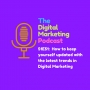 Artwork for How to keep yourself updated with the latest trends in Digital Marketing