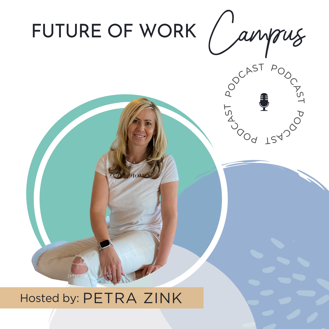 Future of Work Campus - The podcast podcast show image