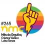 Artwork for NMC #265 - Mês do Orgulho, Criança Viada e Luísa Sonza