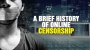Artwork for A brief history of online CENSORSHIP