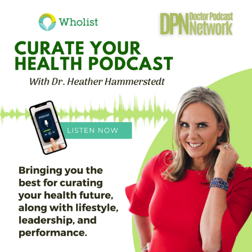 Curate Your Health with Dr Heather Hammerstedt show art