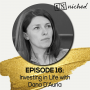 Artwork for Ep. 16 – Investing in Life with Dana D'Auria