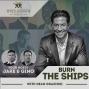 Artwork for Burn The Ships with Dean Graziosi