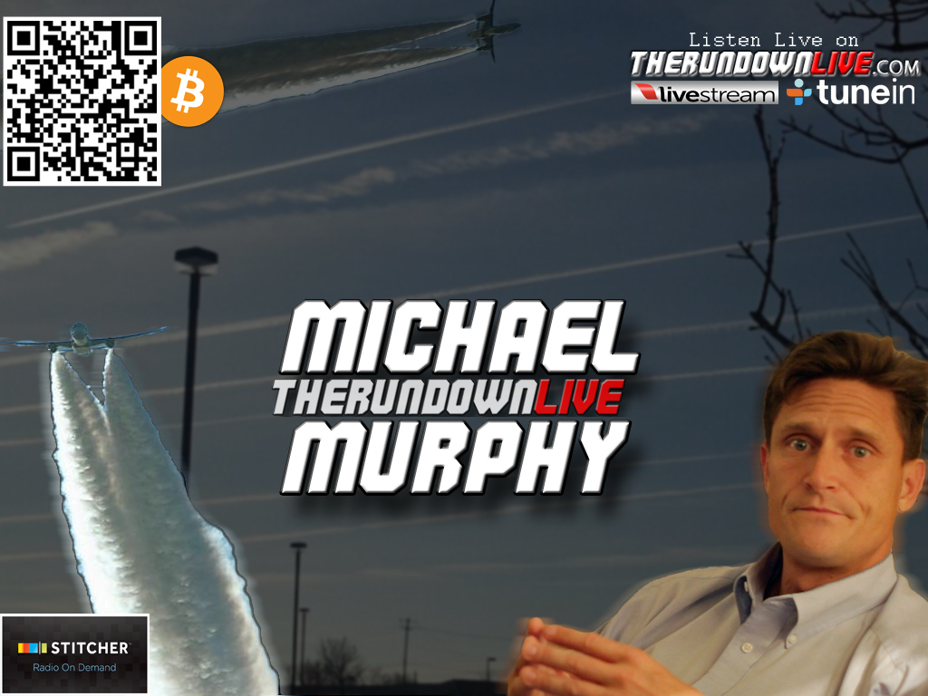 The Rundown Live #335 Michael J Murphy (Hazy Skies,Chemtrails,Weather Control)