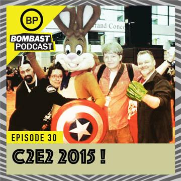 """Episode 30- """"C2E2 2015!"""""""