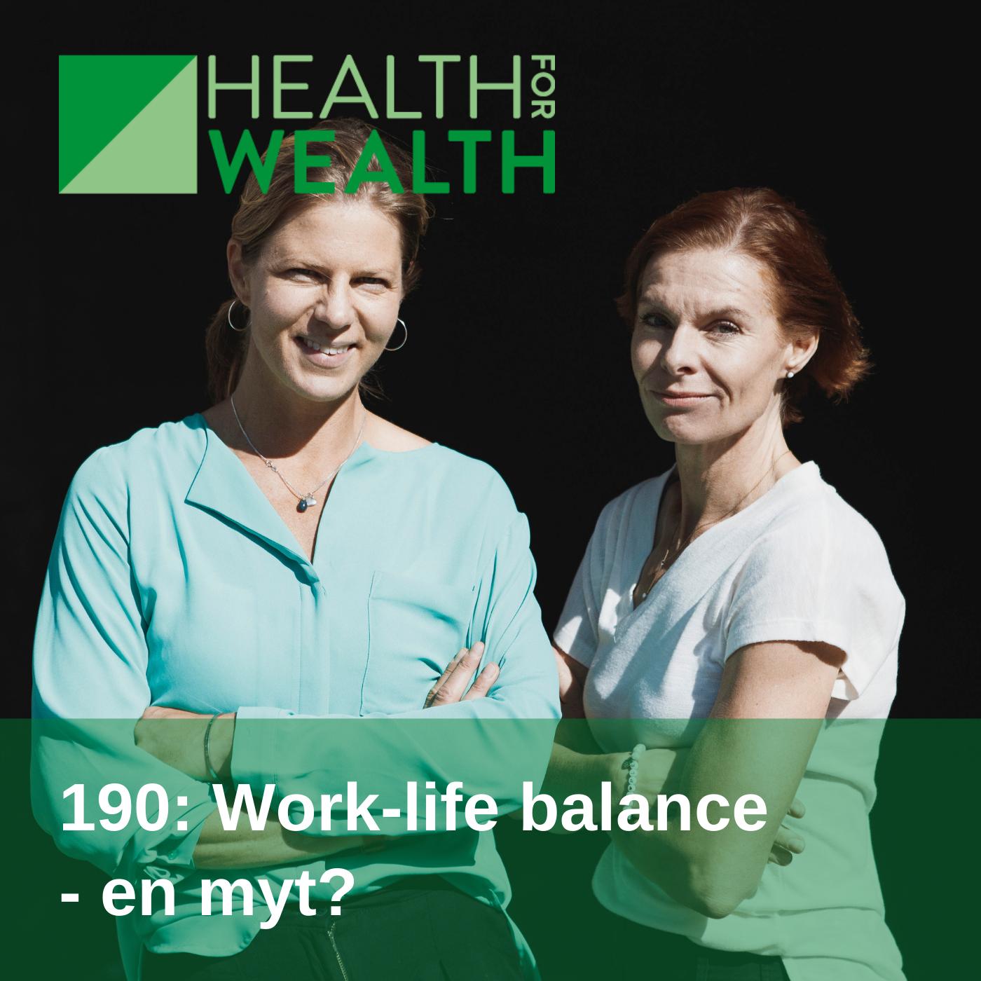 190: Work-life balance - en myt? (repris)