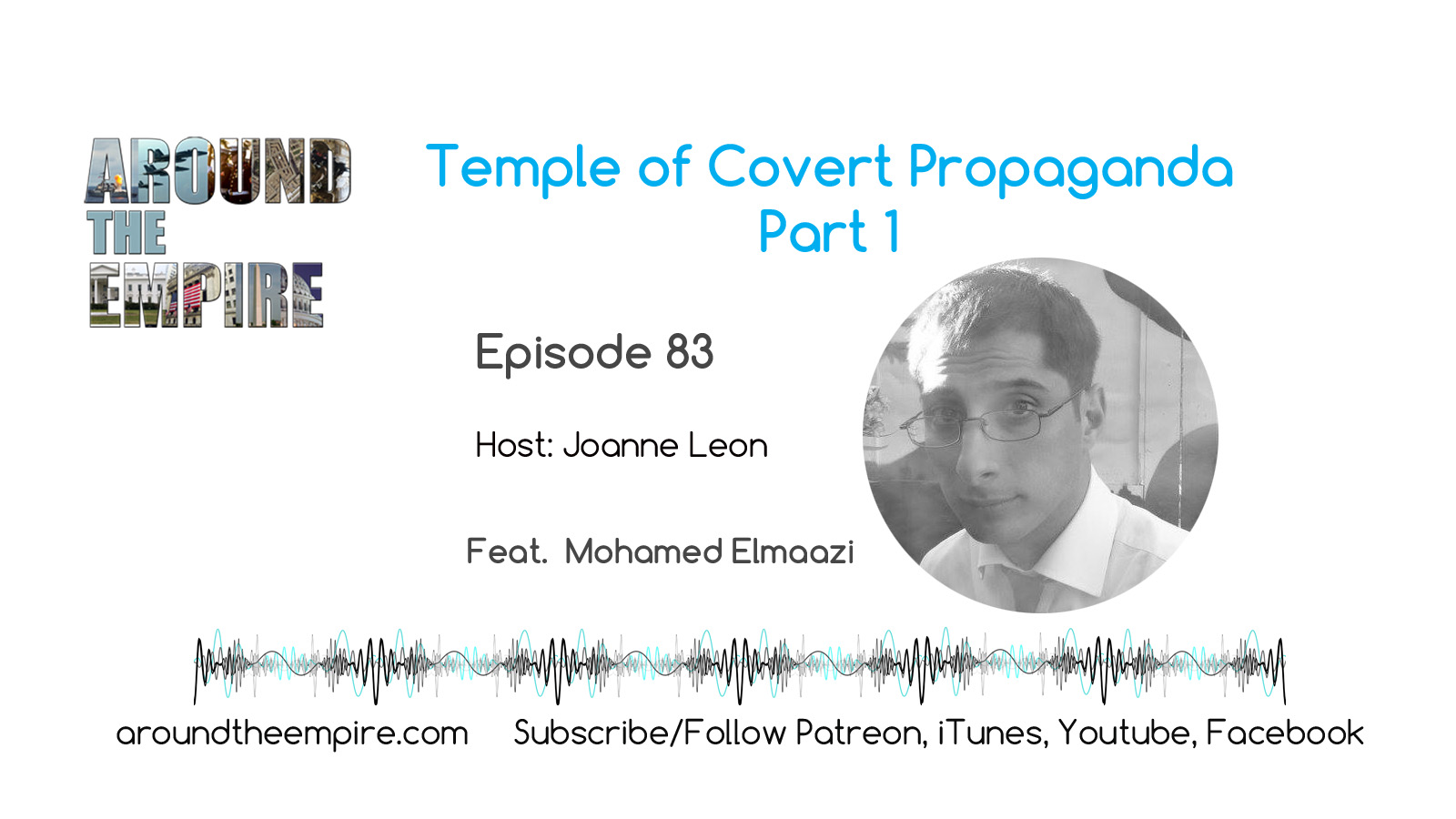 Ep83 Temple Covert Propaganda Part 1 feat Mohamed Elmaazi