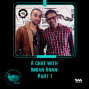 Artwork for Ep. 40: A chat with Imran Khan-Part 1