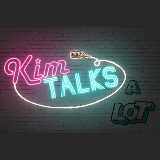 Artwork for Kim Talks... A Lot | The Pilot