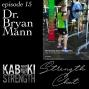 Artwork for Strength Chat #15: Dr. Bryan Mann on Velocity Based Training