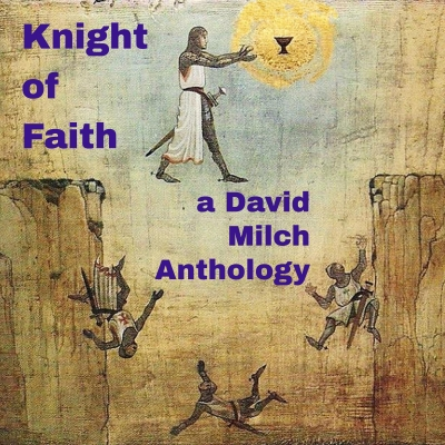 Knight of Faith: A David Milch Anthology show image