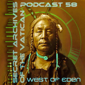 Secret Archives of the Vatican Podcast 58 - West of Eden