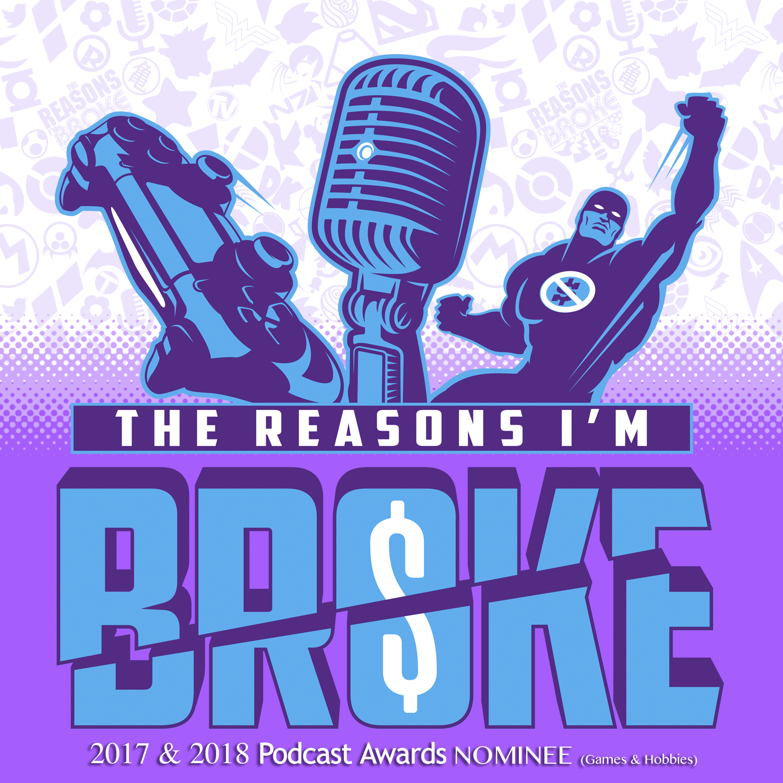 The Reasons I'm Broke