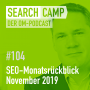 Artwork for SEO-Monatsrückblick November 2019: Search Console, Voice Search, JavaScript Indexing + mehr [Search Camp Episode 104]