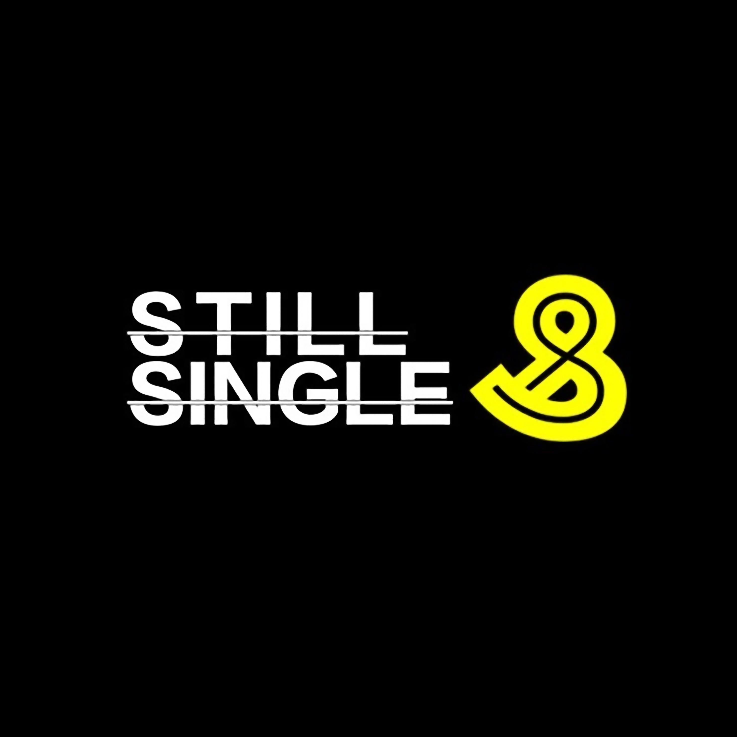 Still Single &