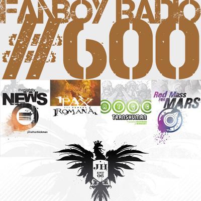 Fanboy Radio #600 - Jonathan Hickman LIVE