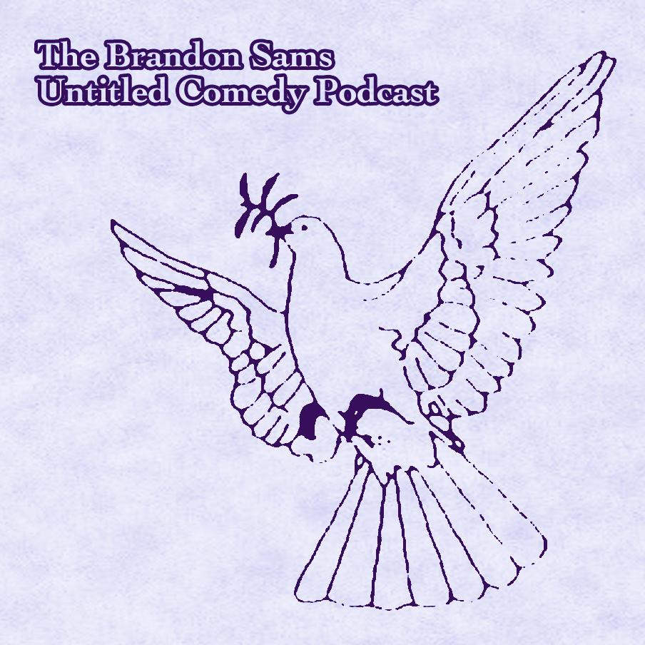 Brandon Sams: Untitled Comedy Podcast   09