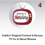 Artwork for Cable's Original Content and Reruns: TV For and About Women
