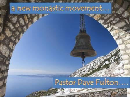 a new monastic movement