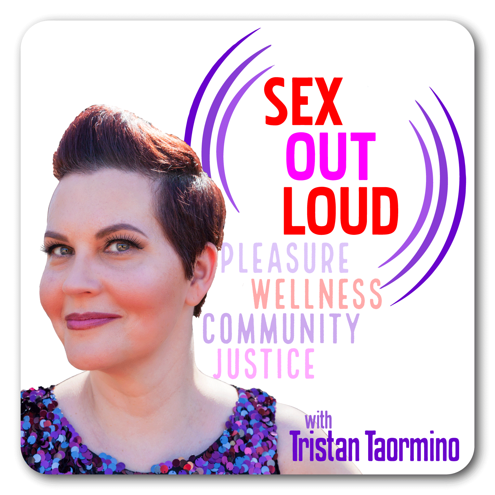 Sex Out Loud with Tristan Taormino show art