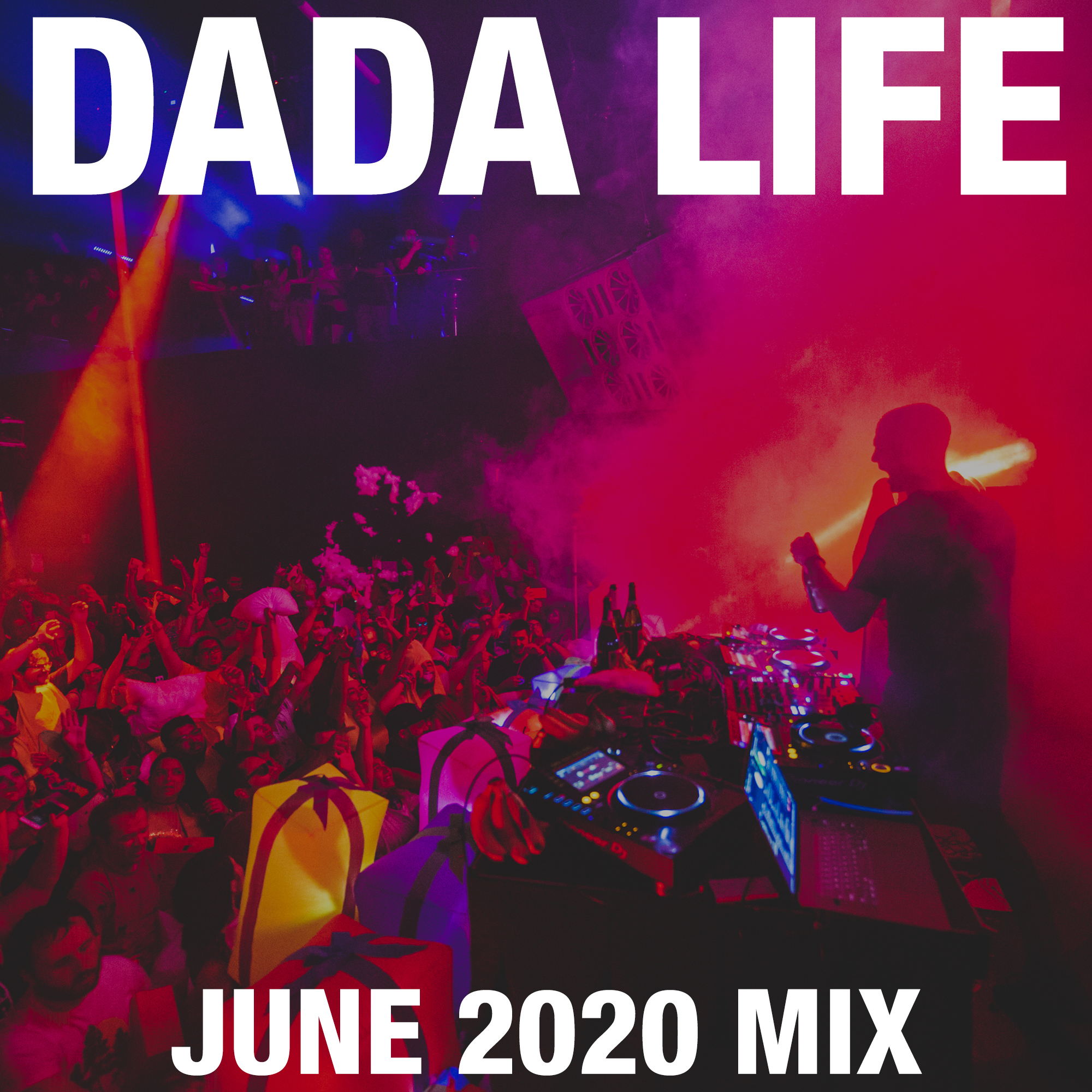 Dada Land June 2020 Mix show art