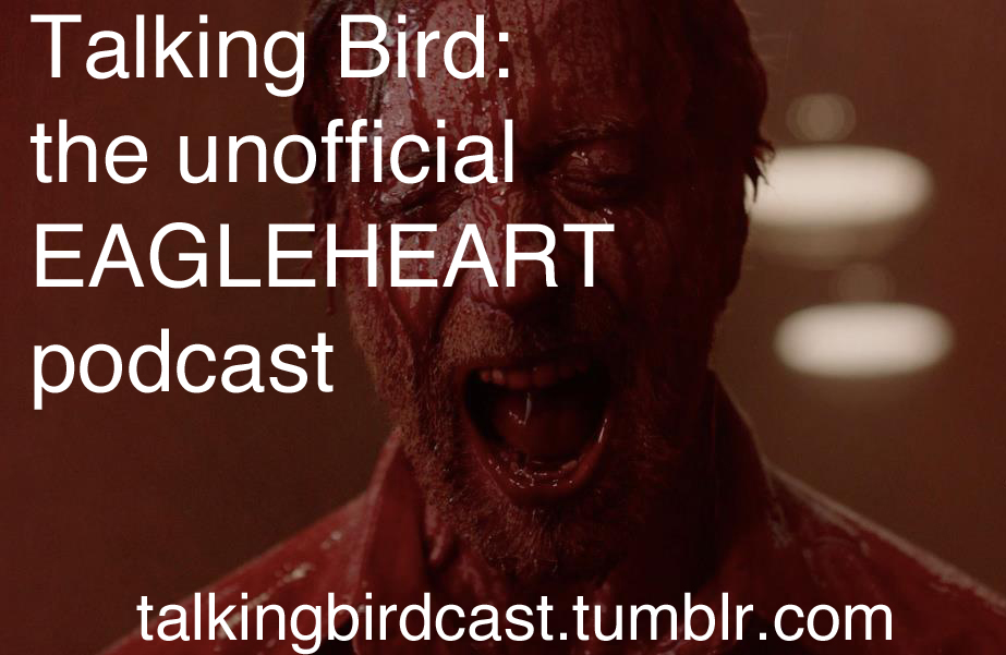 Talking Bird: The 100% Unofficial Eagleheart Podcast Episode 1