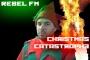 Artwork for The Rebel FM Christmas Catastrophe!