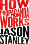 "Artwork for Ep 18:  Jason Stanley tells us ""How Propaganda Works"""