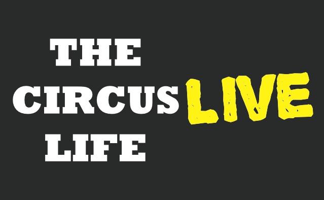Bonus Show #2: The Circus Life LIVE - 5/14/2014 - The Hamilton