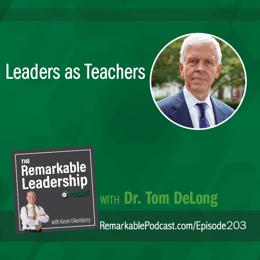 Leaders as Teachers with Dr. Thomas J. DeLong show art