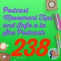 Artwork for 238 Podcast Movement Tips and Info a la She Podcasts