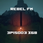 Artwork for Rebel FM Episode 368 - 03/23/2018