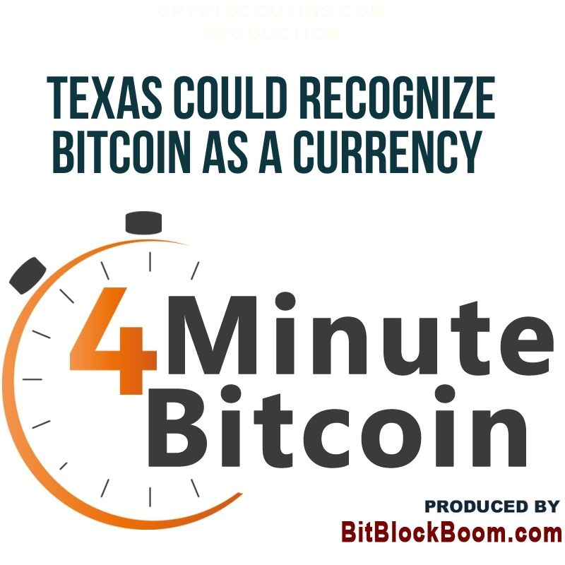 Texas Could Recognize Bitcoin As A Currency