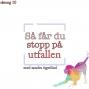 Artwork for Så får du stopp på utfallen - Hundpsykologens handlingsplan
