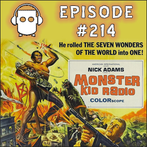 Monster Kid Radio #214 - Tony Wendel Conquers Frankenstein Conquers the World