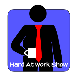 Hard At Work Show: Hard At Work Episode #112: Matt and Nick Run Out of Time