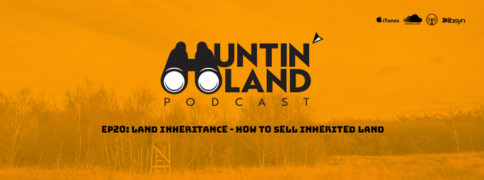 HLP - EP20 | Land Inheritance - How to Sell Inherited Land