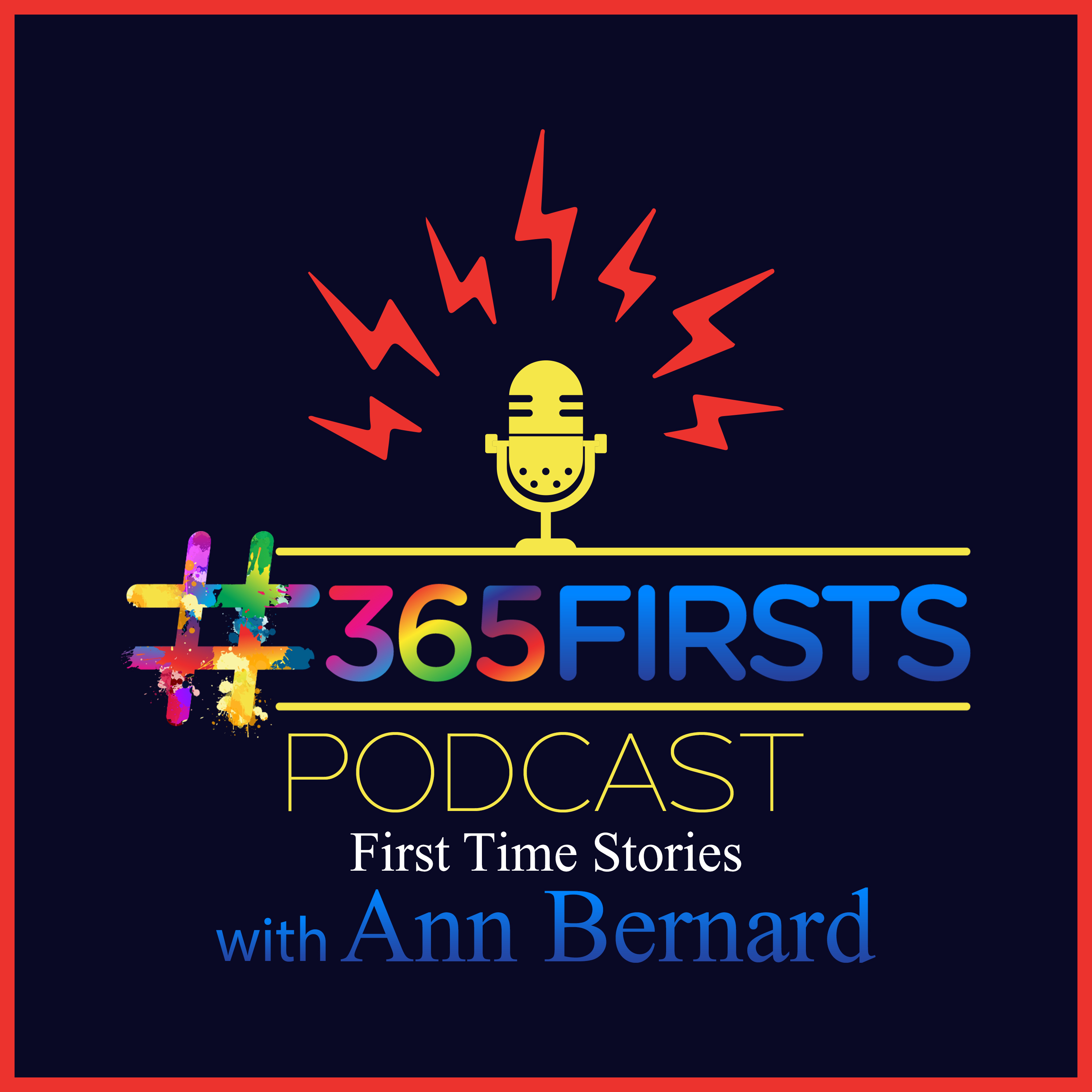 #365Firsts Podcast: Stories of First Times show art