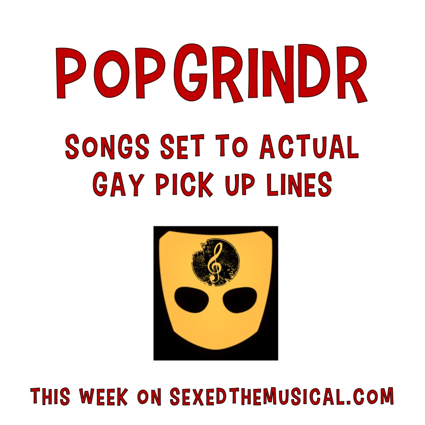 POPGRINDR -- SONGS SET TO ACTUAL GAY PICK UP LINES