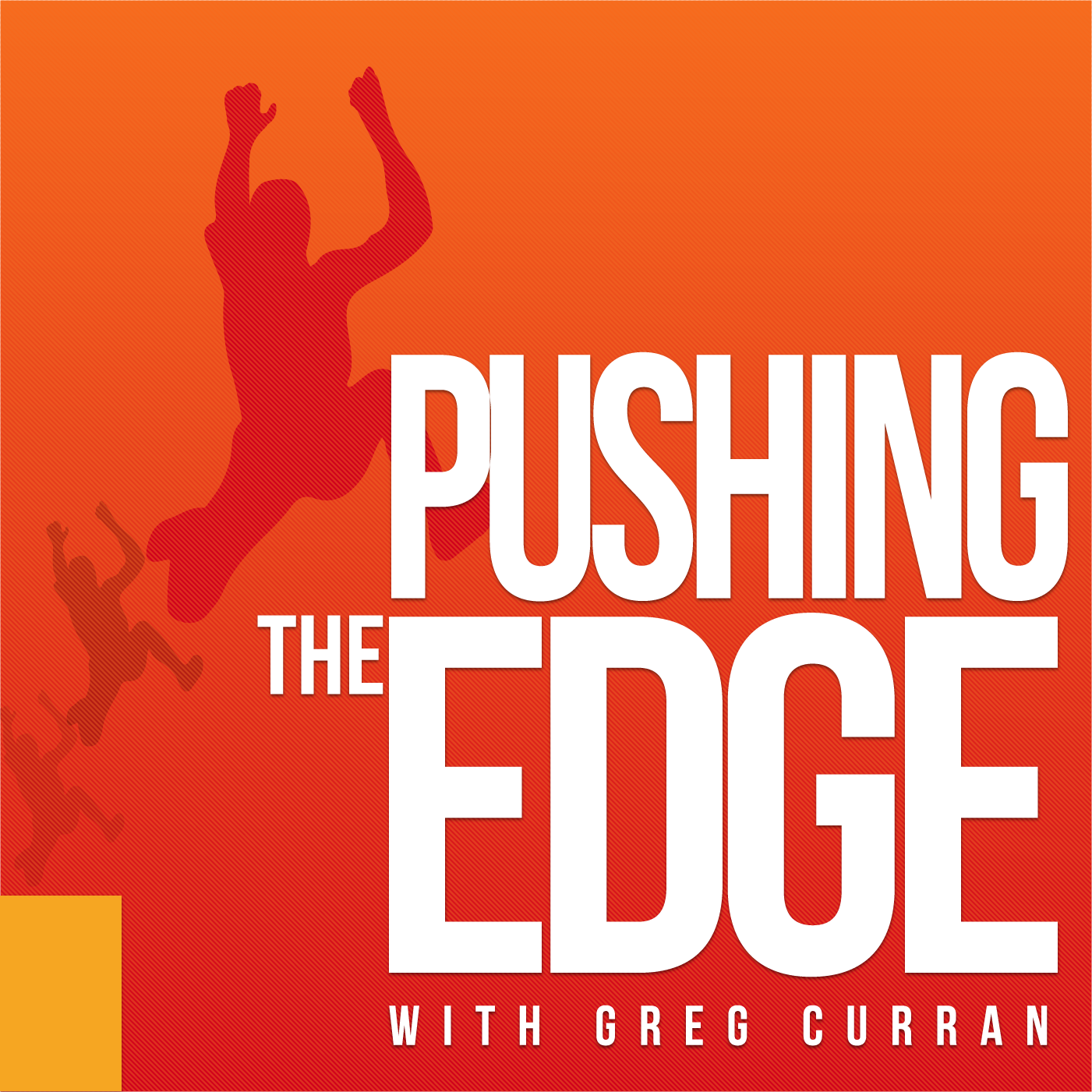 Pushing The Edge with Greg Curran show art