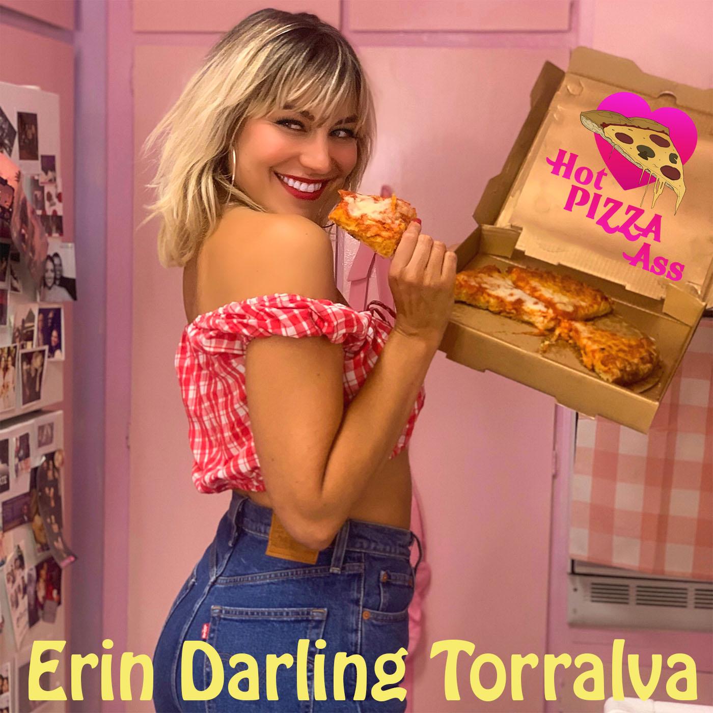Hot Pizza Ass with Erin Darling Torralva show art