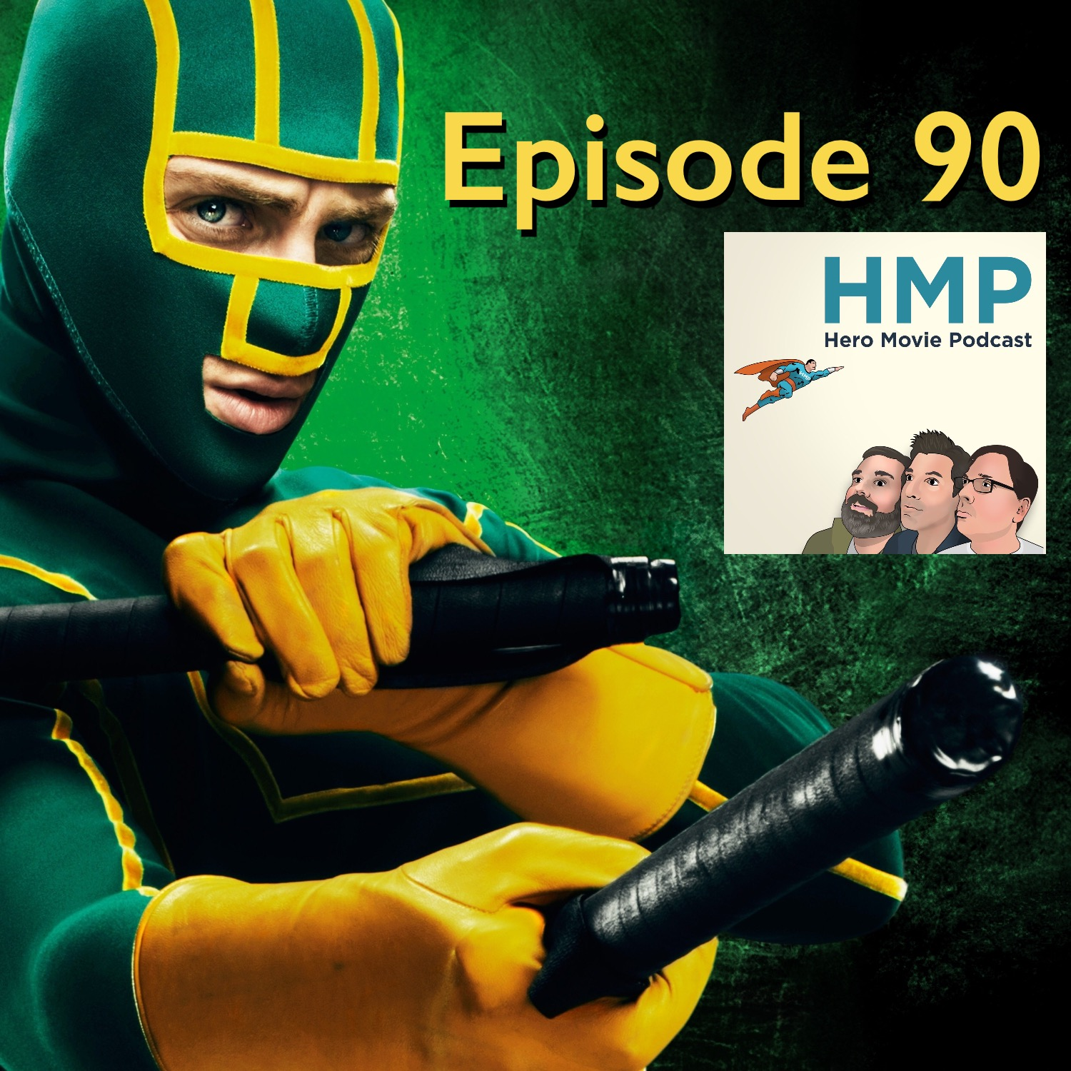 Episode 90- Kick-Ass