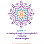 Artwork for 17: Breaking through Limiting Beliefs