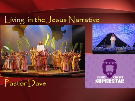 Living in the Jesus' Narrative