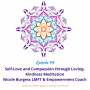 Artwork for 49: Self Love and Compassion thru Loving Kindness Meditation